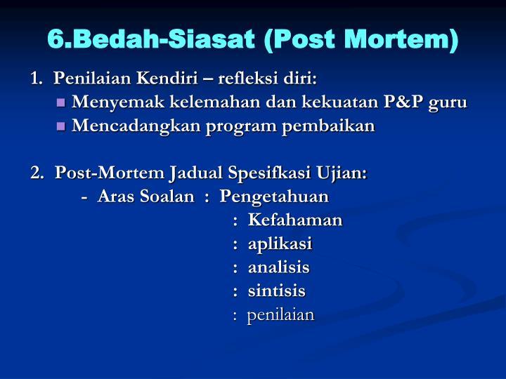 6.Bedah-Siasat (Post Mortem)