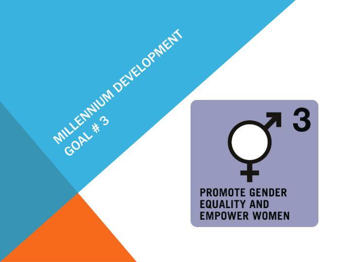 Millennium development goal #