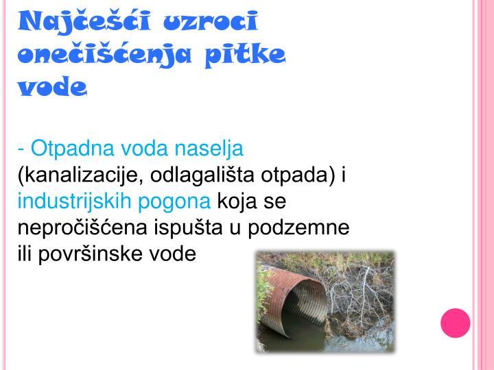 Najčešći uzroci onečišćenja pitke vode
