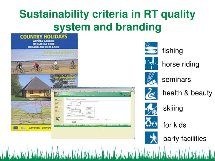 Sustainability criteria in RT quality system and branding