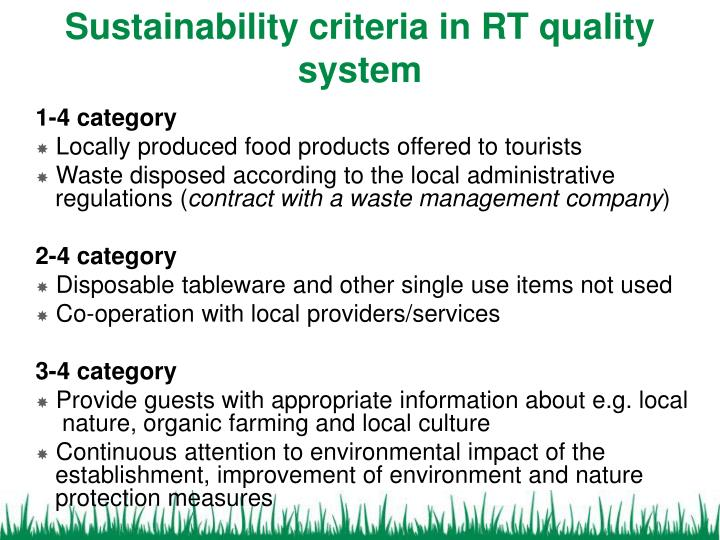 Sustainability criteria in rt quality system