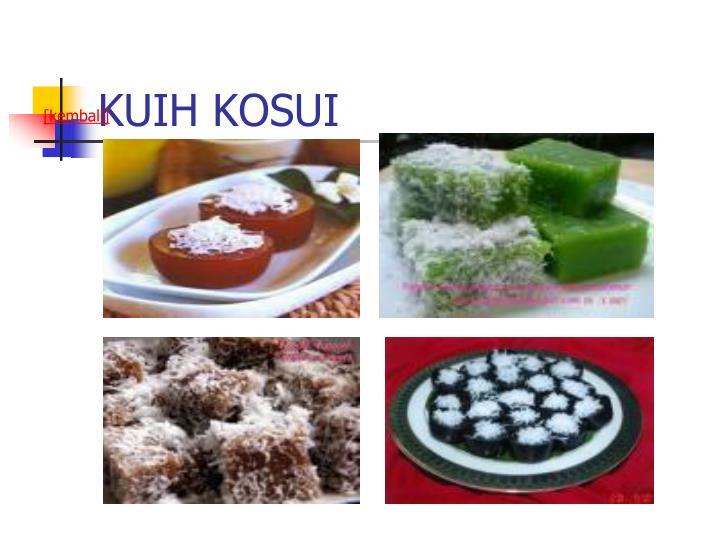 KUIH KOSUI