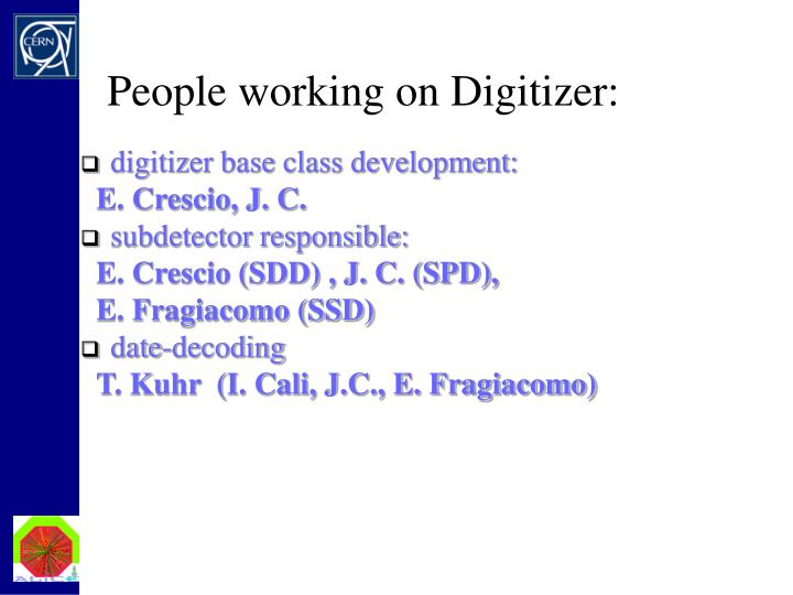 People working on Digitizer: