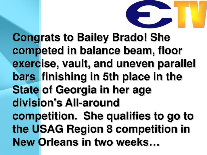 Congrats to Bailey Brado! She competed in balance beam, floor exercise, vault, and uneven parallel bars  finishing in 5th place in the State of Georgia in her age division's All-around competition.  She qualifies to go to the USAG Region 8 competition in New Orleans in two weeks…