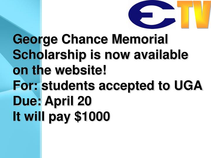 George Chance Memorial Scholarship is now available on the website!