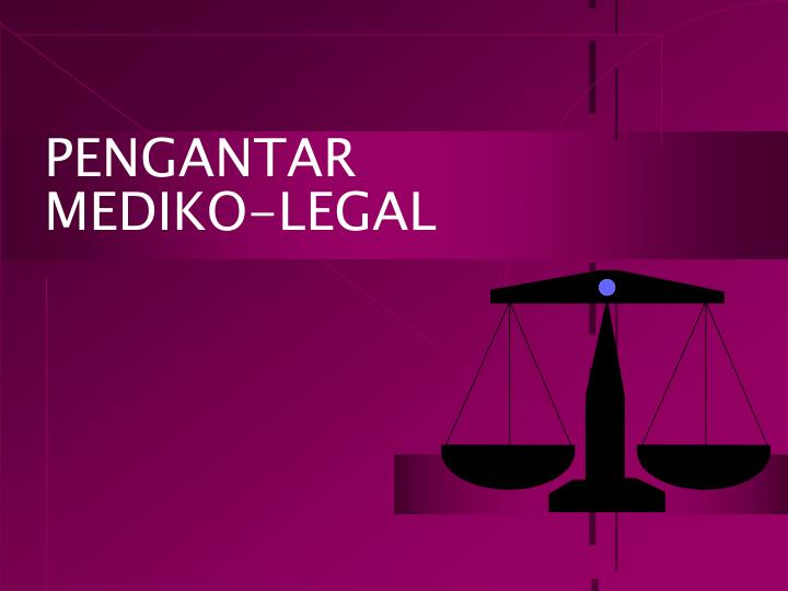 Pengantar mediko legal