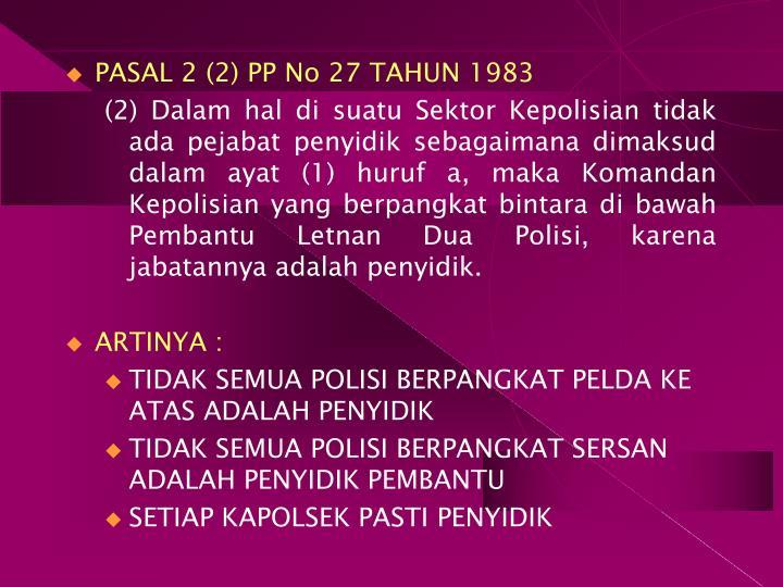 PASAL 2 (2) PP No 27 TAHUN 1983