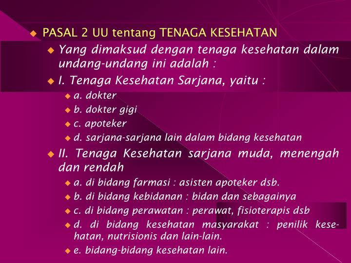 PASAL 2 UU tentang TENAGA KESEHATAN