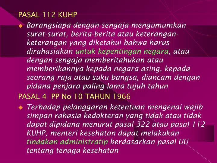 PASAL 112 KUHP