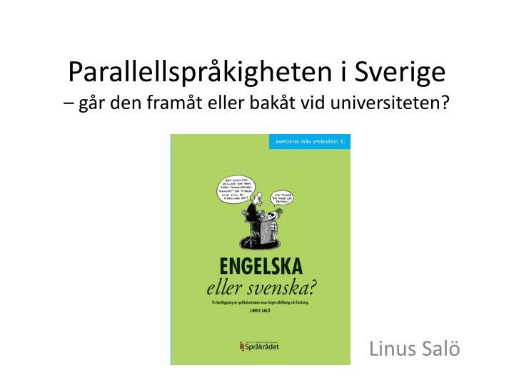 Parallellspråkigheten i Sverige