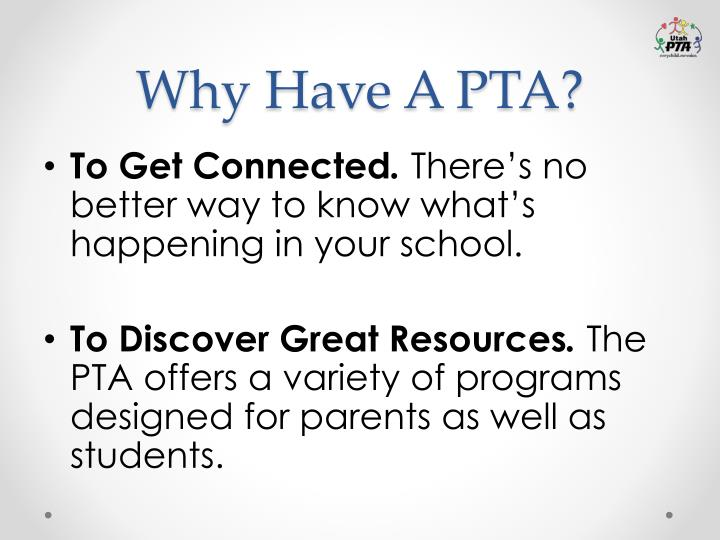 Why Have A PTA?