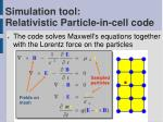 simulation tool relativistic particle in cell code