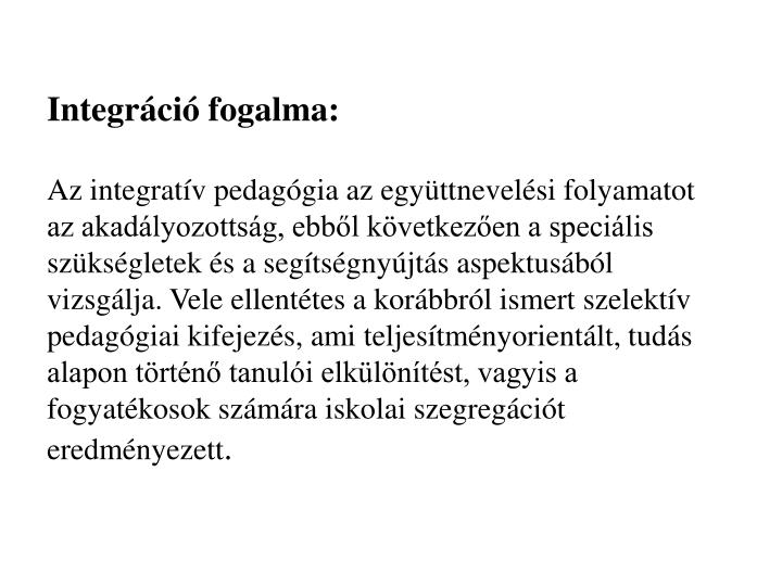 Integráció fogalma: