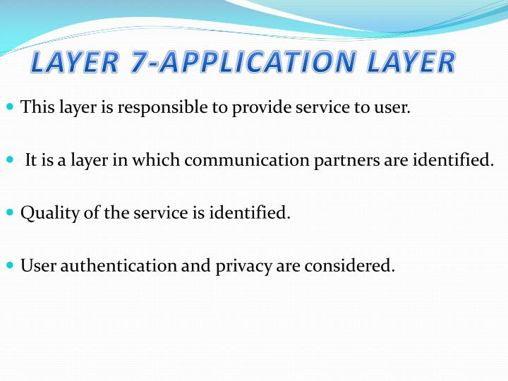 Layer 7 application layer