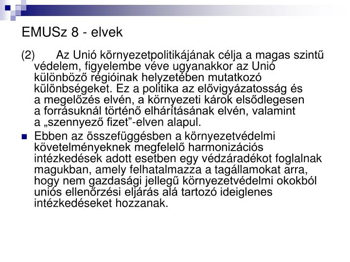 EMUSz 8 - elvek