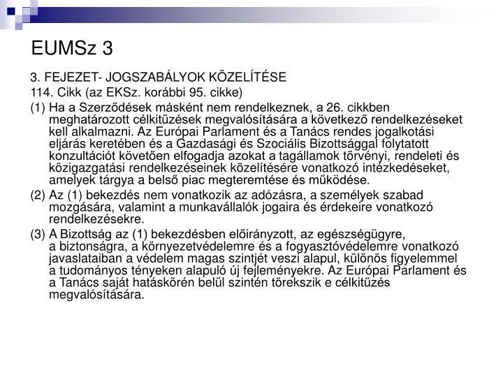 EUMSz 3