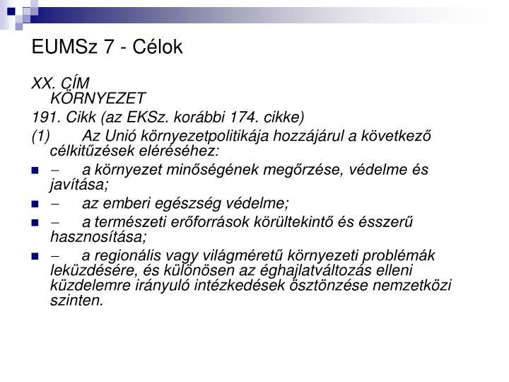 EUMSz 7 - Célok