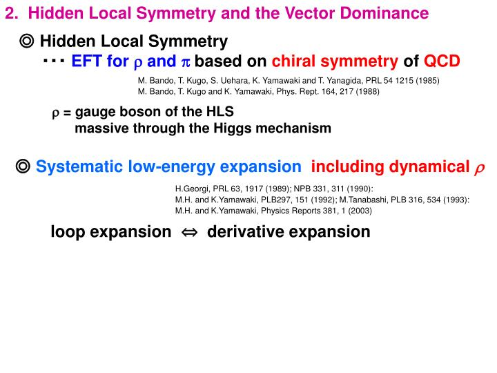 2.  Hidden Local Symmetry and the Vector Dominance