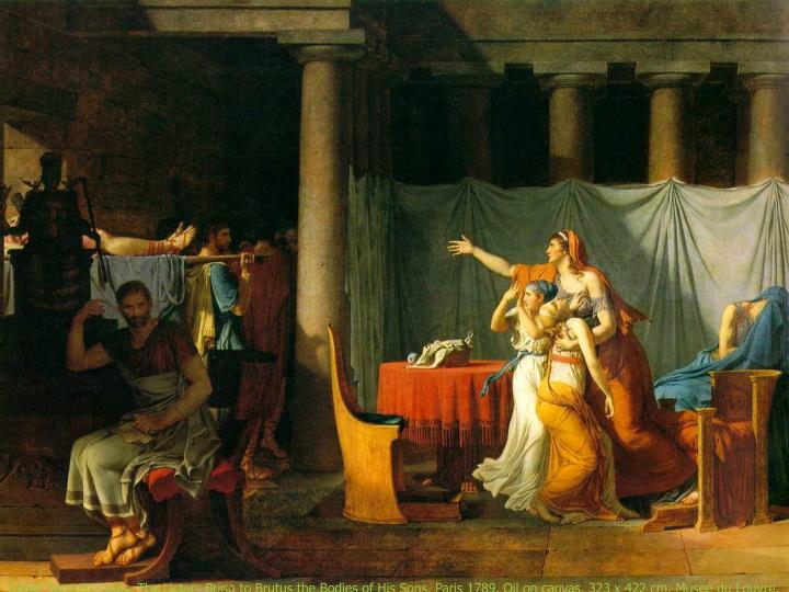 David, Jacques-Louis, The Lictors Bring to Brutus the Bodies of His Sons, Paris 1789. Oil on canvas, 323 x 422 cm. Musee du Louvre.