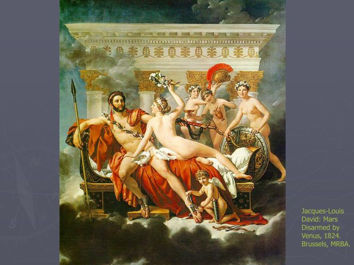 Jacques-Louis David: Mars Disarmed by Venus, 1824. Brussels, MRBA.