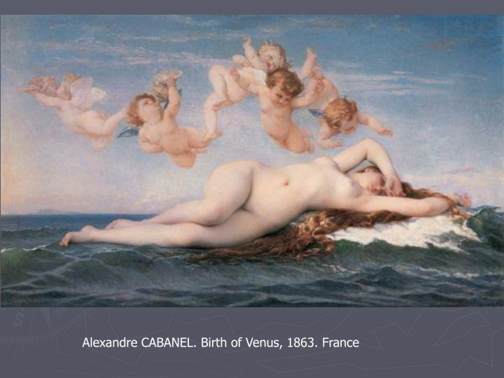 Alexandre CABANEL. Birth of Venus, 1863. France