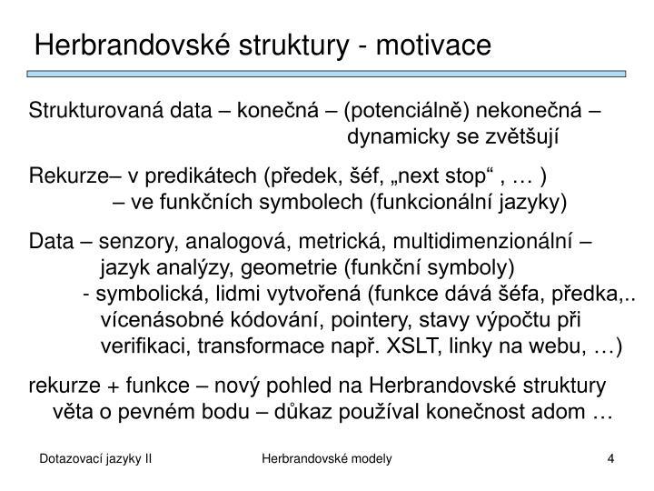 Herbrandovské struktury - motivace