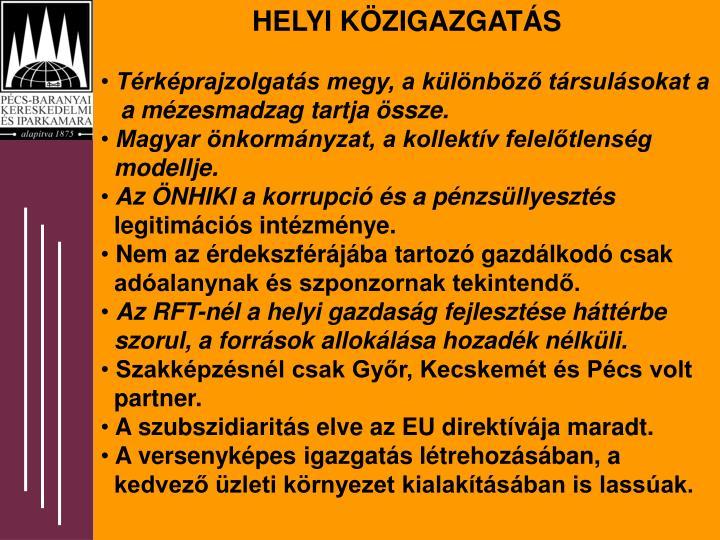 HELYI KÖZIGAZGATÁS