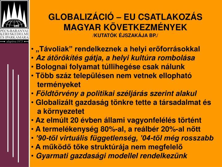 GLOBALIZÁCIÓ – EU CSATLAKOZÁS