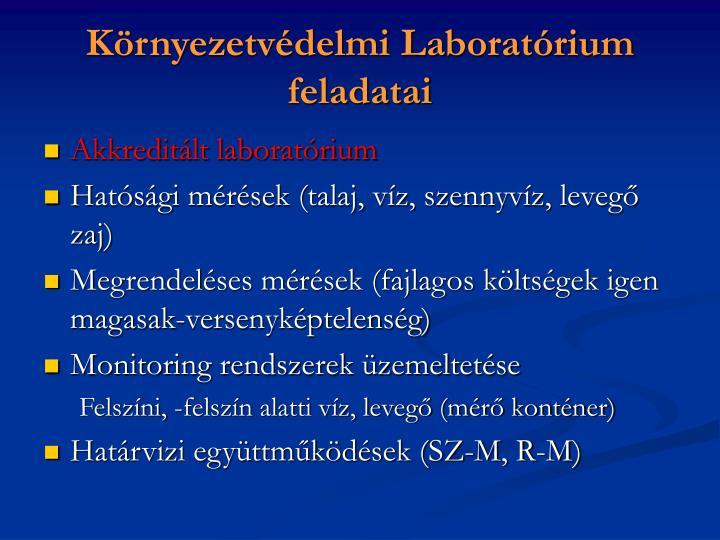 Környezetvédelmi Laboratórium feladatai