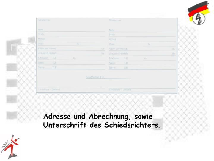 Adresse und Abrechnung, sowie Unterschrift des Schiedsrichters