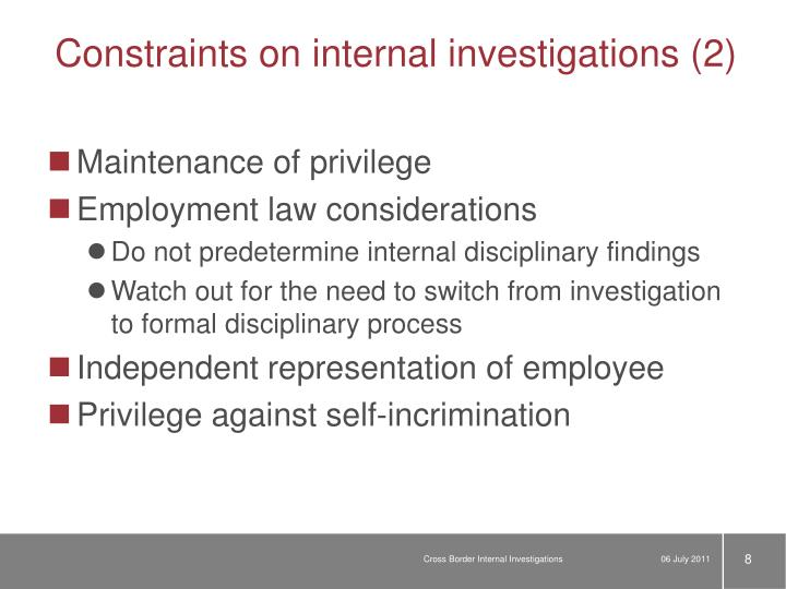 Constraints on internal investigations (2)