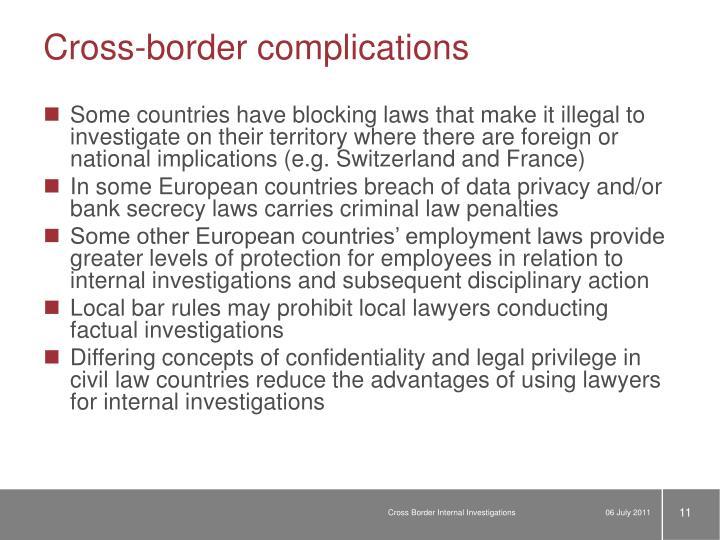 Cross-border complications