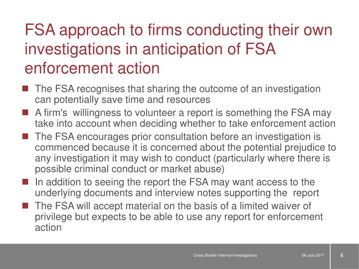 FSA approach to firms conducting their own investigations in anticipation of FSA enforcement action