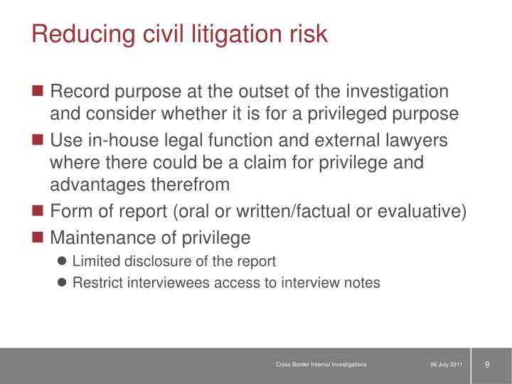 Reducing civil litigation risk