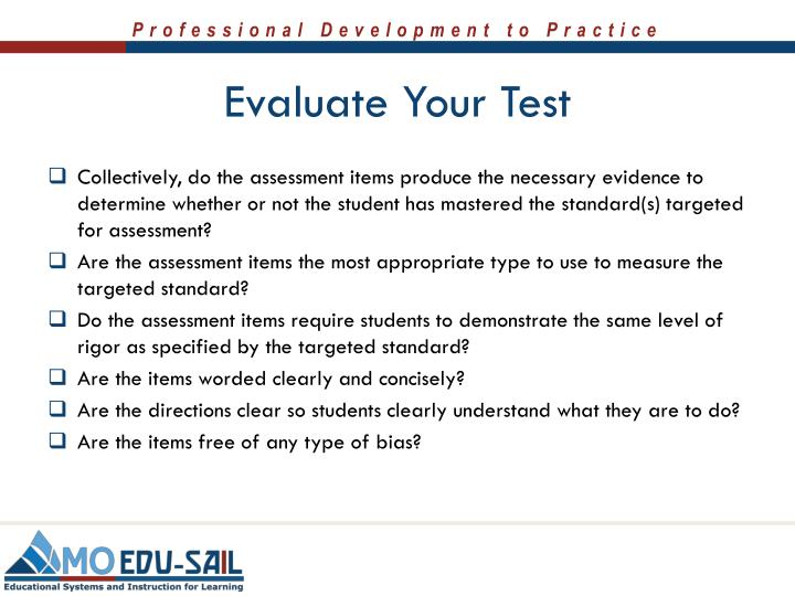 Evaluate Your Test