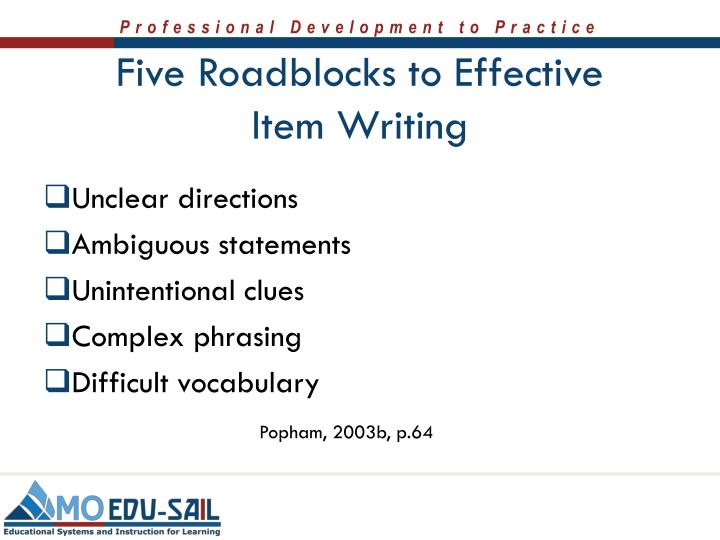 Five Roadblocks to Effective Item Writing