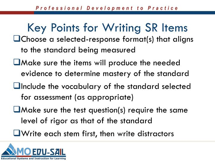 Key Points for Writing SR Items