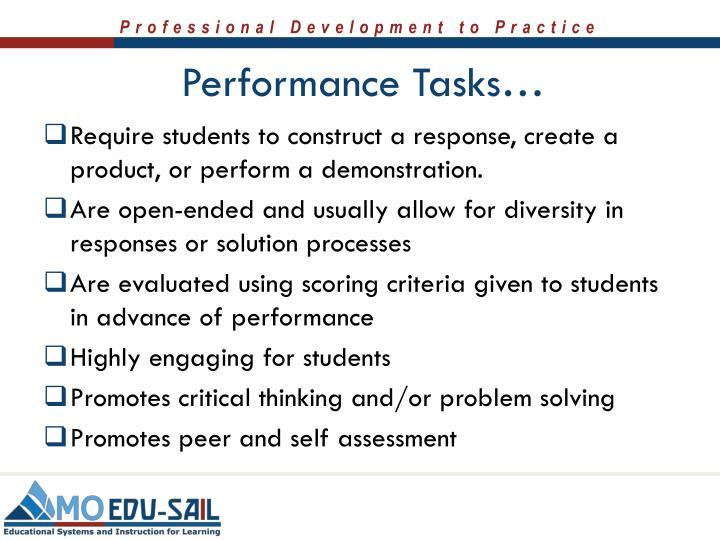 Performance Tasks…