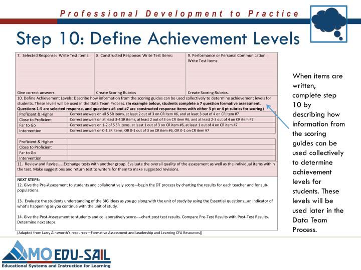 Step 10: Define Achievement Levels