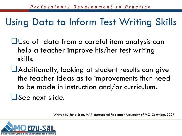 Written by Jana Scott, MAP Instructional Facilitator, University of MO-Columbia, 2007.