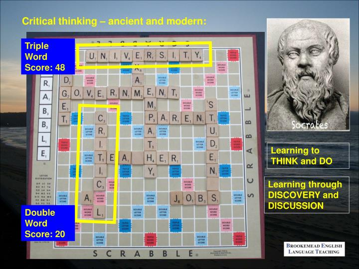 Critical thinking – ancient and modern: