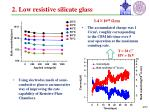 2 low resistive silicate glass