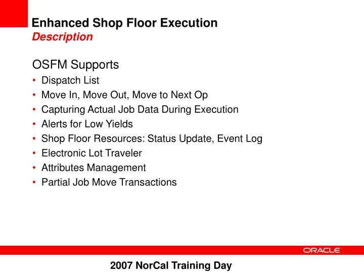 Enhanced Shop Floor Execution