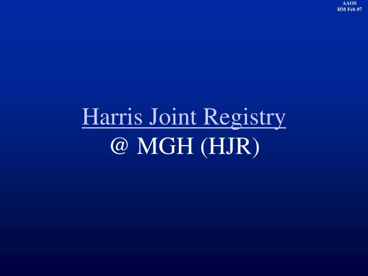 Harris Joint Registry
