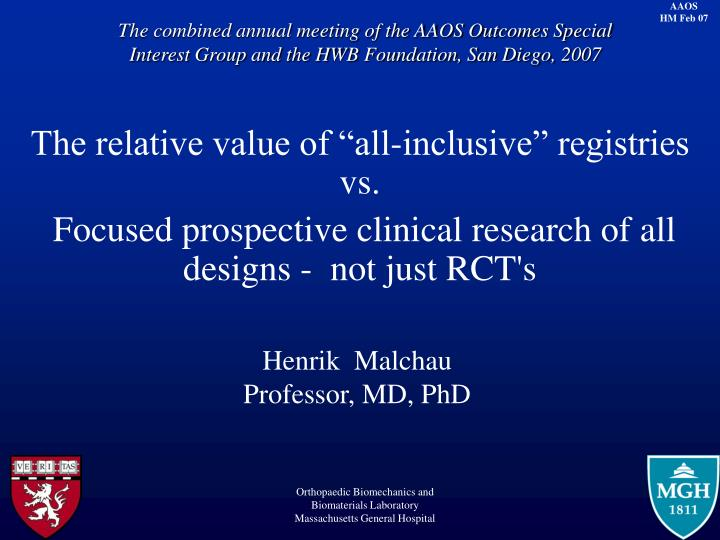 The combined annual meeting of the AAOS Outcomes Special