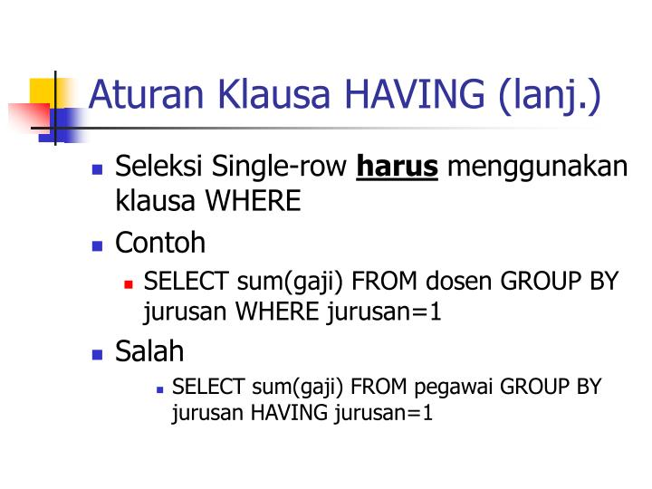 Aturan Klausa HAVING (lanj.)
