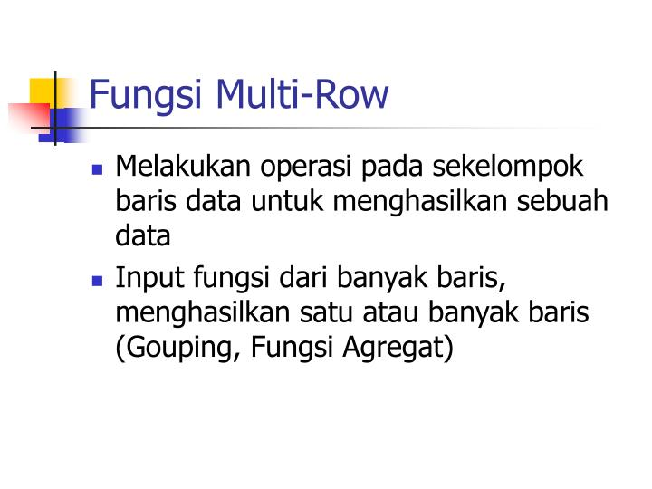 Fungsi Multi-Row