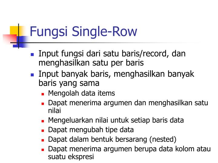 Fungsi Single-Row