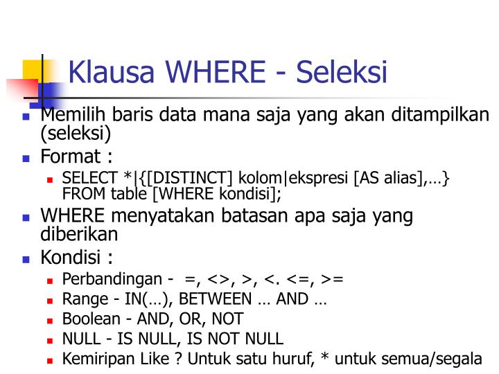 Klausa WHERE - Seleksi