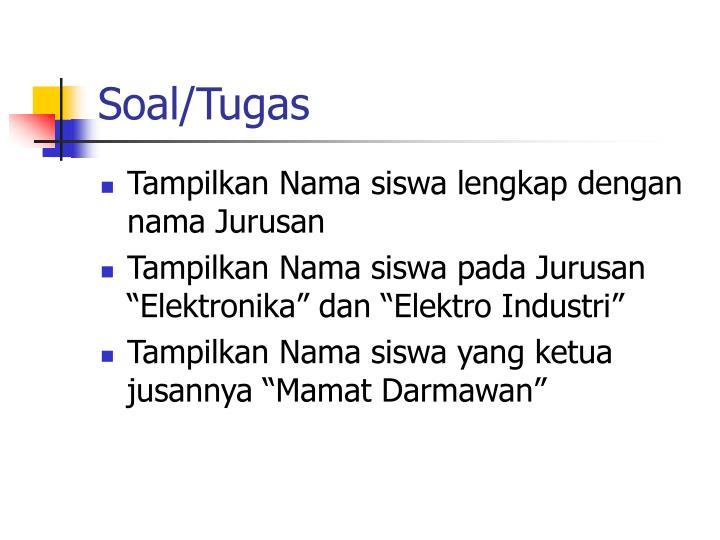 Soal/Tugas